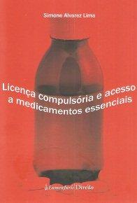 Imagem - Licença Compulsória e Acesso a Medicamentos Essenciais