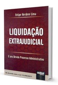 Imagem - Liquidação Extrajudicial - E seu Devido Processo Administrativo
