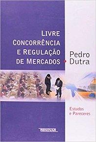 Imagem - Livre Concorrência e Regulação De Mercados