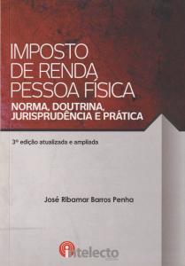 Imagem - Livro Imposto de Renda da Pessoa Física | Norma, Doutrina, Jurisprudência e Prática