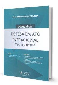 Imagem - Manual da Defesa em Ato Infracional - Teoria e Prática