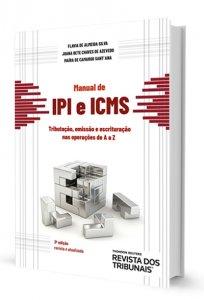 Imagem - Manual de IPI e ICMS - Tributação, Emissão e Escrituração nas Operações de A a Z