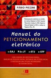 Imagem - Manual Prático do Peticionamento Eletrônico
