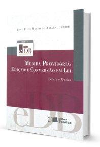 Imagem - Medidas Provisória: Edição e Conversão em Lei