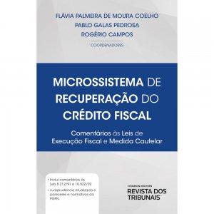 Imagem - Microssistema de Recuperação do Crédito Fiscal - Comentários às Leis de Execução Fiscal e Medida Cautelar