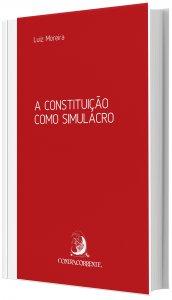 Imagem -  A Constituição Como Simulacro
