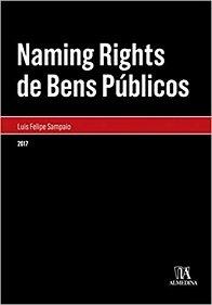Imagem - Naming Rights de Bens Públicos