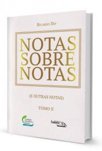 Imagem - NOTAS SOBRE NOTAS (E OUTRAS NOTAS) - TOMO II