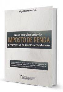 Imagem - Novo Regulamento do Imposto de Renda e Proventos de Qualquer Natureza