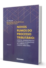 Imagem - Novos Rumos do Processo Tributário - Vol II