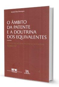 Imagem - O âmbito da Patente e a Doutrina dos Equivalentes