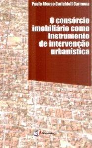 Imagem - O Consórcio Imobiliário Como Instrumento de Intervenção Urbanística