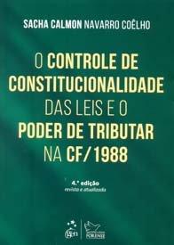 Imagem - O Controle de Constitucionalidade das Leis e O Poder de Tributar na Cf/1988