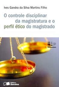 Imagem - O Controle Disciplinar da Magistratura e O Perfil ético do Magistrado