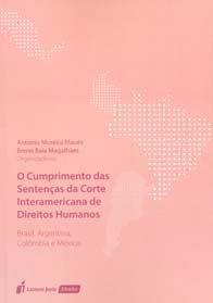 Imagem - O Cumprimento das Sentenças da Corte Interamericana de Direitos Humanos