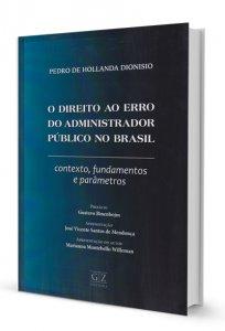 Imagem - O Direito ao Erro do Administrado Público no Brasil