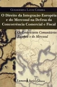 Imagem - O Direito da Integração Européia e do Mercosul na Defesa