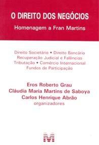 Imagem - O Direito dos Negócios Homenagem a Fran Martins