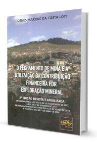 Imagem - O Fechamento de Mina e a Utilização da Contribuição Financeira por Exploração Mineral