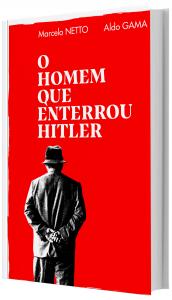 Imagem - O homem que enterrou Hitler