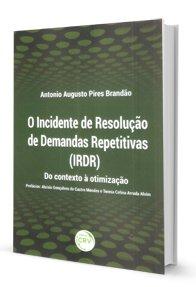 Imagem - O Incidente de Resolução de Demandas Repetitivas (Irdr)