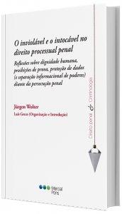 Imagem - O Inviolável e o Intocável do Direito Processual Penal
