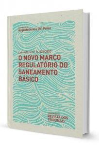 Imagem - O Novo Marco Regulatório do Saneamento Básico.