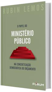 Imagem - O Papel do Ministério Público na Concretização Democrática do Orçamento