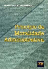 Imagem - O Princípio da Moralidade Administrativa