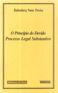 Imagem - O Princípio do Devido Processo Legal Substantivo