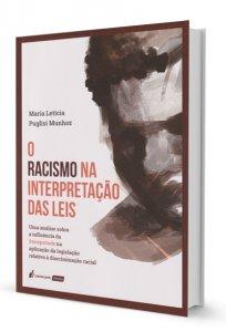 Imagem - O Racismo na Interpretação das Leis