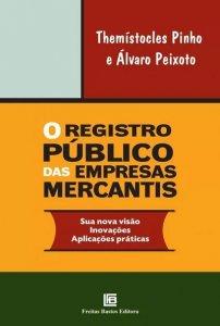 Imagem - O Registro Público das Empresas Mercantis - Sua Nova Visão Inovações Aplicações Práticas