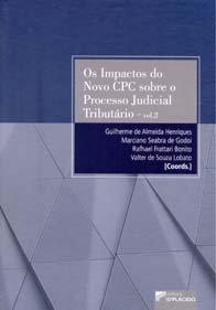 Imagem - Os Impactos do Novo Cpc Sobre O Processo Judicial Tributário Vol. 2