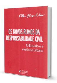Imagem - Os Novos Rumos da Responsabilidade Civil