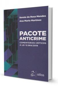 Imagem - Pacote Anticrime - Comentários Críticos à Lei 13.964/2019