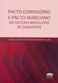 Imagem - Pacto Comissório e Pacto Marciano no Sistema Brasileiro de Garantias