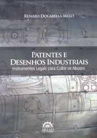 Imagem - Patentes e Desenhos Industriais: Instrumentos Legais para Coibir os Abusos