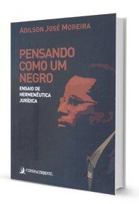 Imagem - Pensando como um Negro: Ensaio de Hermenêutica Jurídica