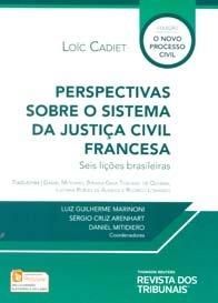 Imagem - Perspectivas Sobre O Sistema da Justiça Civil Francesa Seis Lições Brasileiras