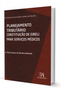Imagem - Planejamento Tributário: Constituição de Eireli Para Serviços Médicos