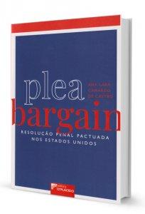 Imagem - Plea Bargain - Resolução Penal Pactuada nos Estados Unidos