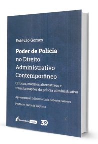 Imagem - Poder de Polícia no Direito Administrativo Contemporâneo
