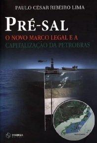 Imagem - Pré-Sal O Novo Marco Legal e a Capitalização da Petrobras