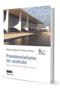 Imagem - Presidencialismo de Coalização - (série Idp)