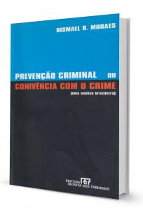 Imagem - Prevenção Criminal ou Conivência com o Crime