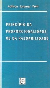 Imagem - Princípio da Proporcionalidade Ou da Razoabilidade