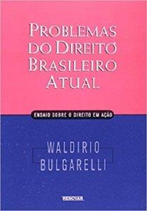 Imagem - Problemas do Direito Brasileiro Atual - Ensaio Sobre o Direito em Ação