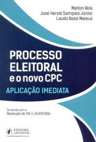 Imagem - Processo Eleitoral e O Novo Cpc Aplicação Imediata