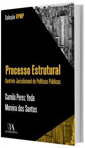 Imagem - Processo Estrutural - Controle Jurisdicional de Políticas Públicas