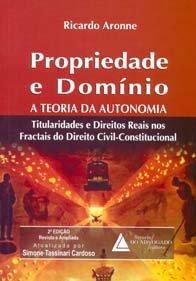 Imagem - Propriedade e Domínio a Teoria da Autonomia
